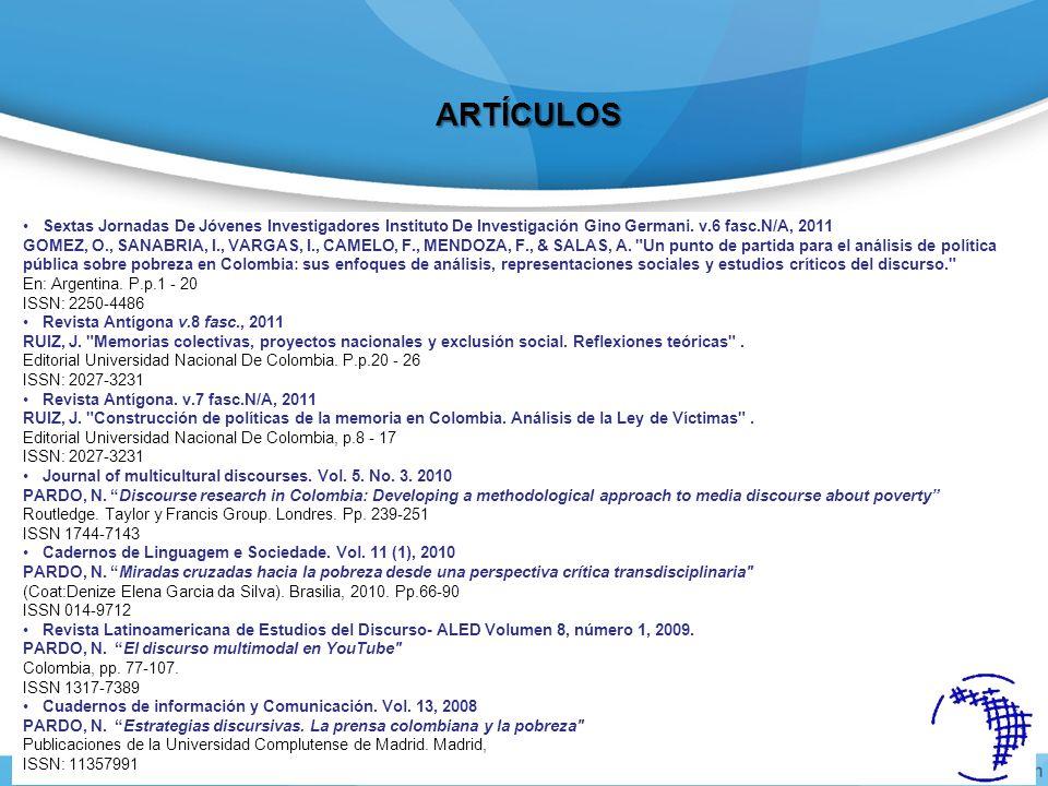 Sextas Jornadas De Jóvenes Investigadores Instituto De Investigación Gino Germani. v.6 fasc.N/A, 2011 GOMEZ, O., SANABRIA, I., VARGAS, I., CAMELO, F.,