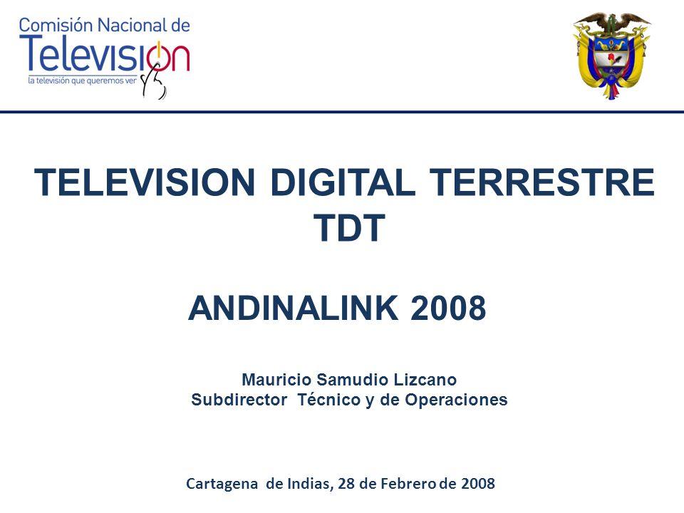 PLAN PARA LA IMPLEMENTACION DE TDT EN COLOMBIA Pruebas Técnicas Estudio: Impacto Socio Económico implementación TDT Estudio: Usos, Hábitos y Preferencias de la TV en Colombia.
