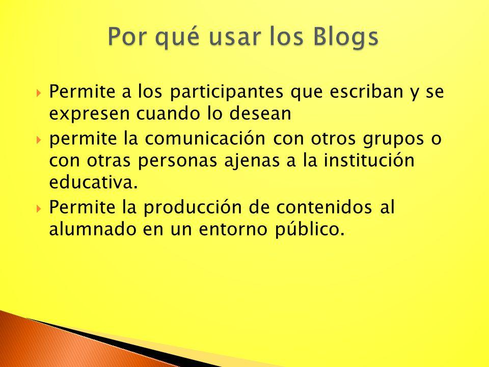 Permite a los participantes que escriban y se expresen cuando lo desean permite la comunicación con otros grupos o con otras personas ajenas a la inst