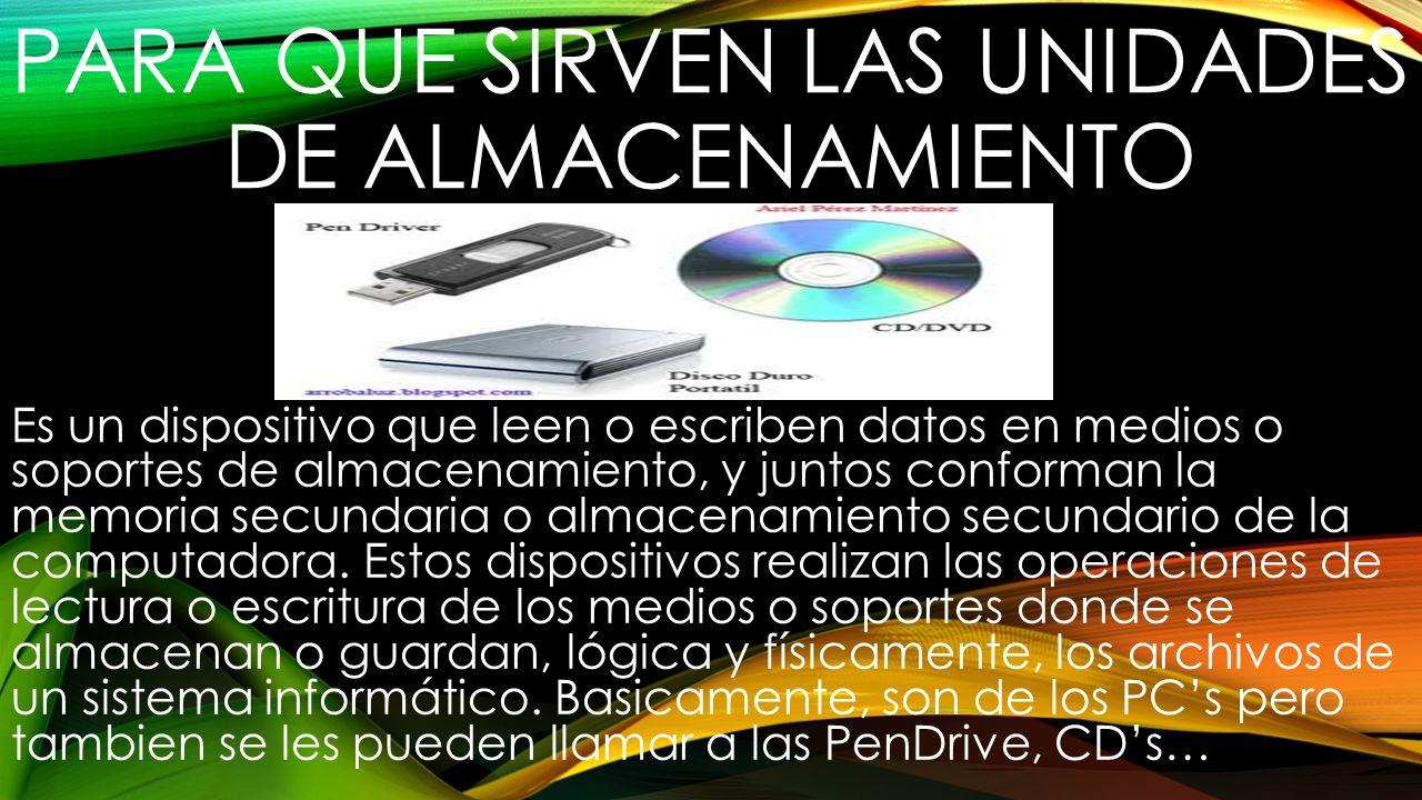 TIPOS DE UNIDADES DE ALMACENAMIENTO DISCO DURO Es un tipo de almacenamiento no volátil, que emplea un sistema de grabación magnética para almacenar datos digitales.