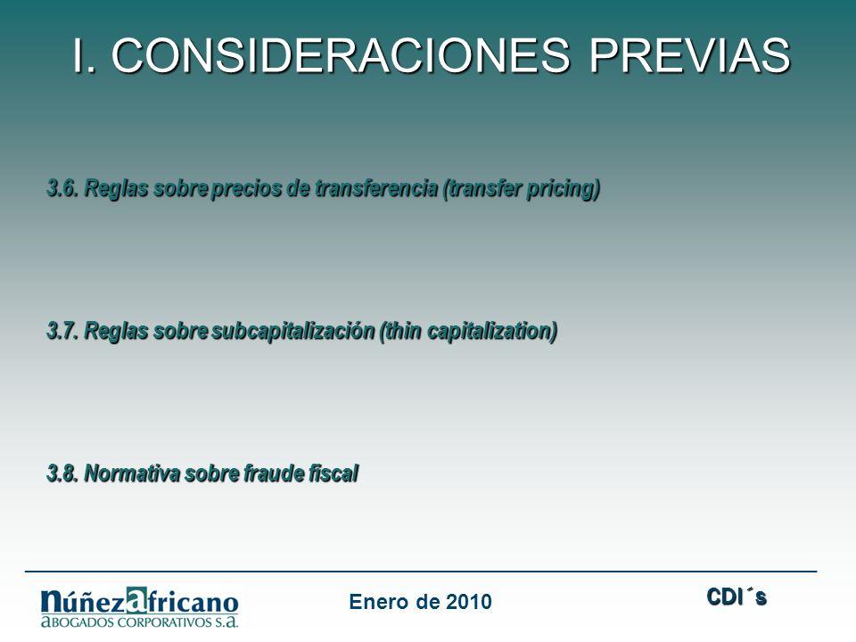 CDI´s CDI´s ___________________________________________________________________ Enero de 2010 I. CONSIDERACIONES PREVIAS 3.6. Reglas sobre precios de