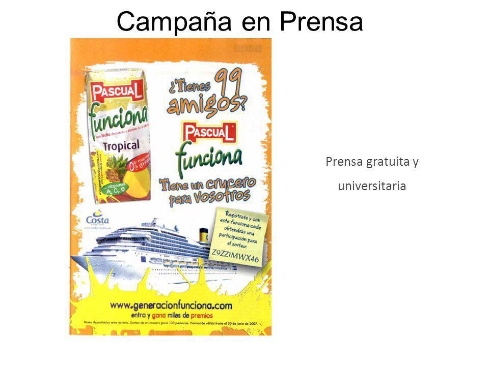 Campaña en Prensa Prensa gratuita y universitaria