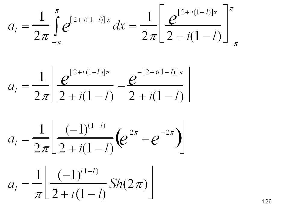 125 Calcular la parte real de la serie de Fourier de la función g(x)= exp[(2+i)x] definida en el intervalo (-, ).