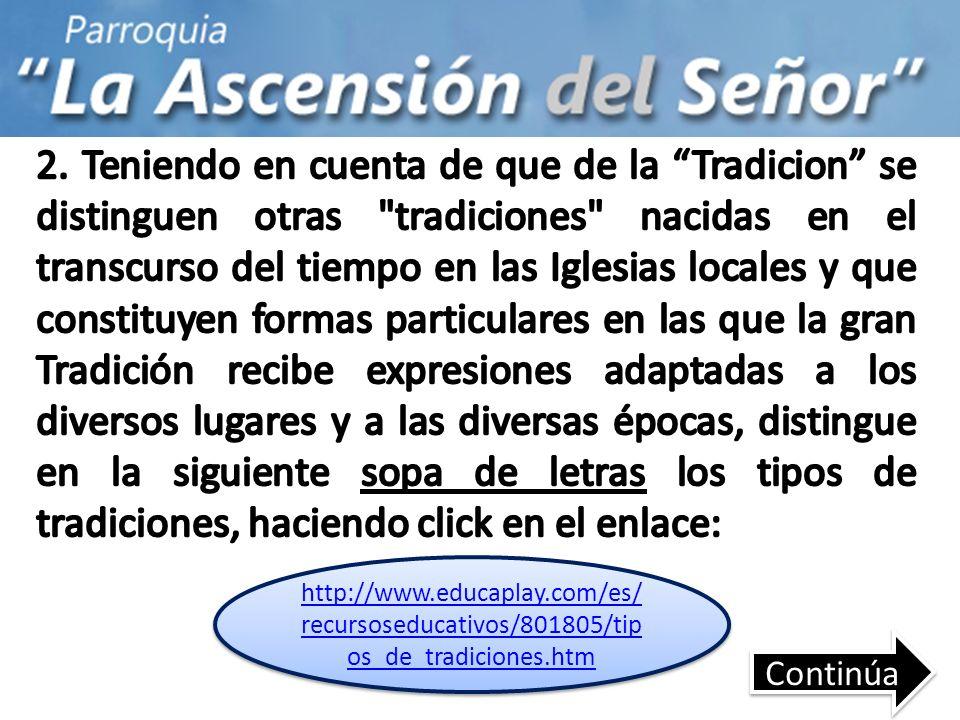 http://www.educaplay.com/es/ recursoseducativos/801805/tip os_de_tradiciones.htm http://www.educaplay.com/es/ recursoseducativos/801805/tip os_de_trad