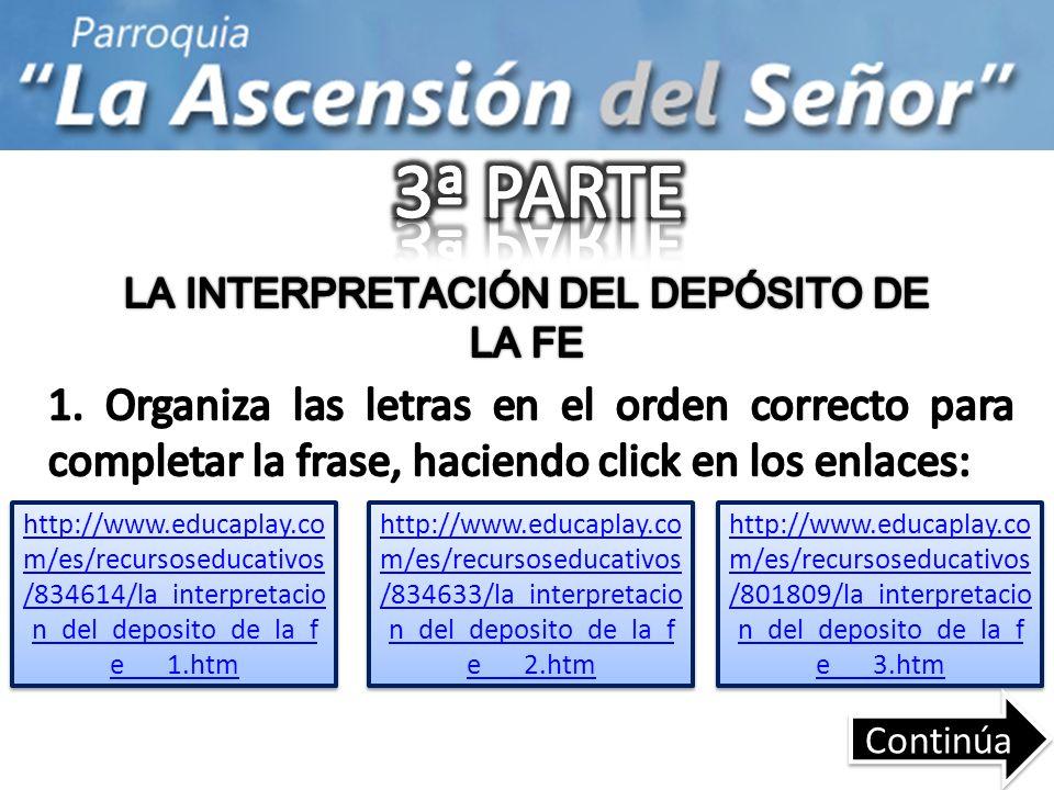 http://www.educaplay.co m/es/recursoseducativos /834614/la_interpretacio n_del_deposito_de_la_f e___1.htm http://www.educaplay.co m/es/recursoseducati