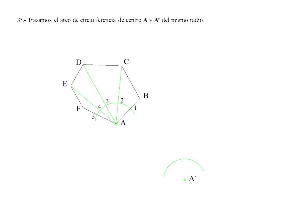 3º.- Trazamos el arco de circunferencia de centro A y A del mismo radio.
