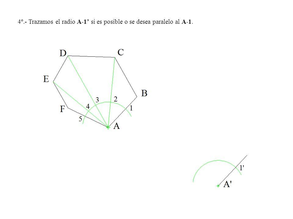 4º.- Trazamos el radio A-1 si es posible o se desea paralelo al A-1.