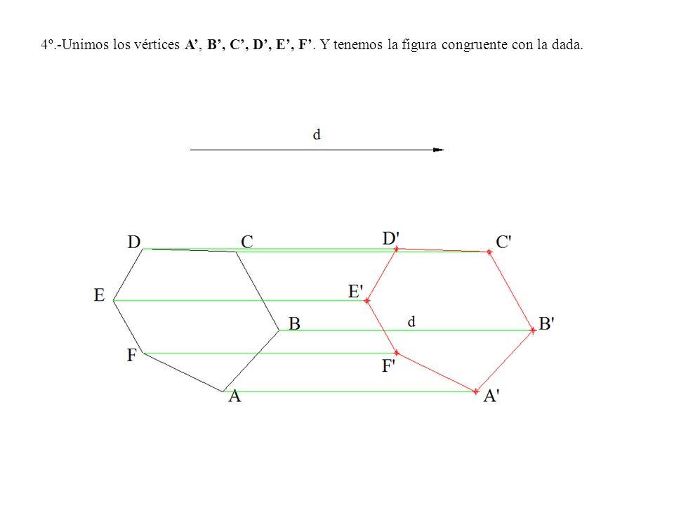 4º.-Unimos los vértices A, B, C, D, E, F. Y tenemos la figura congruente con la dada.