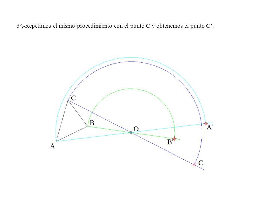 3º.-Repetimos el mismo procedimiento con el punto C y obtenemos el punto C.