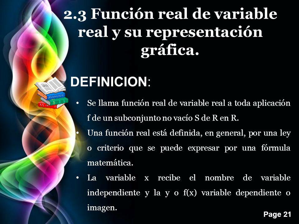 Page 21 2.3 Función real de variable real y su representación gráfica.