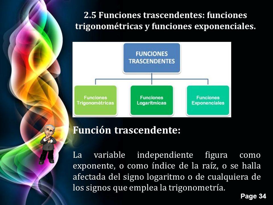 Page 34 2.5 Funciones trascendentes: funciones trigonométricas y funciones exponenciales.