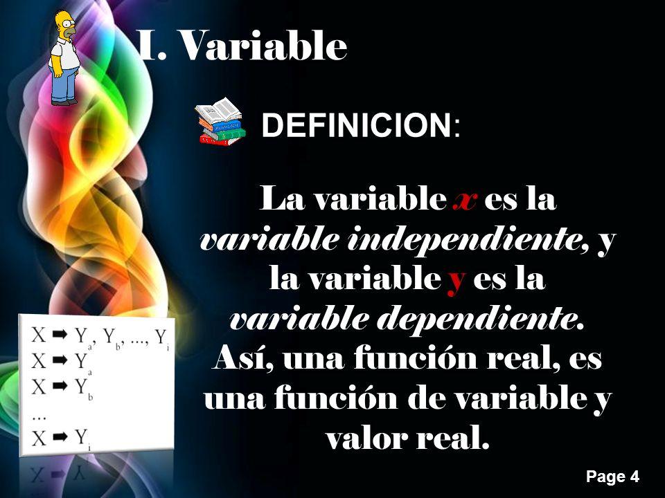 Page 35 Se llama función trascendente, aquella cuya variable y contiene expresiones trigonométricas, exponenciales o logarítmicas.