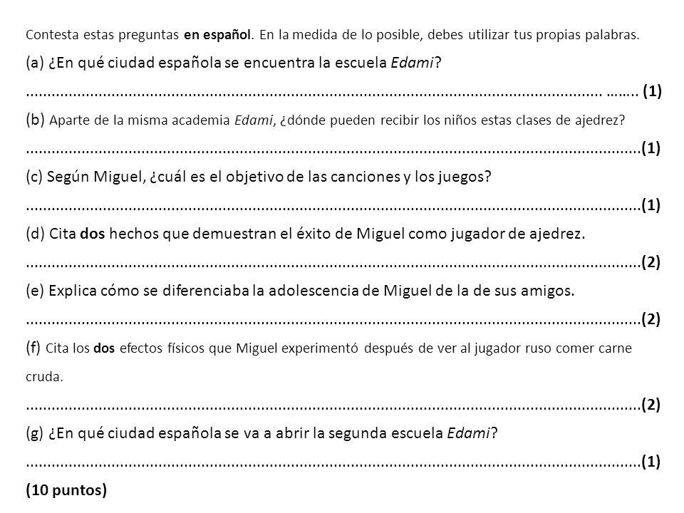 Contesta estas preguntas en español.
