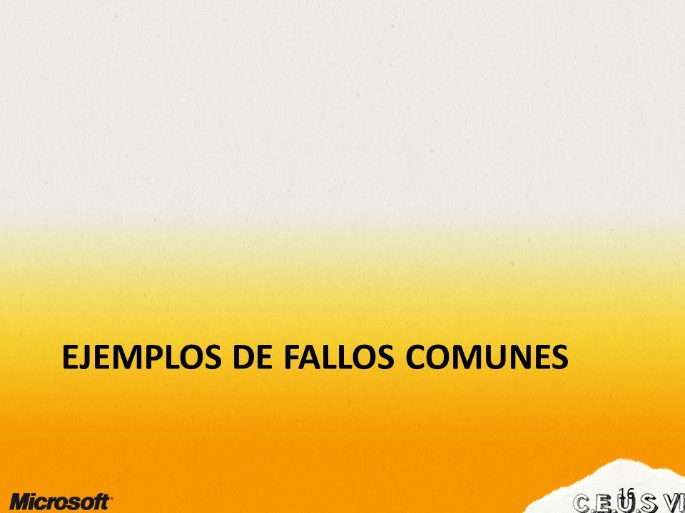 EJEMPLOS DE FALLOS COMUNES 16