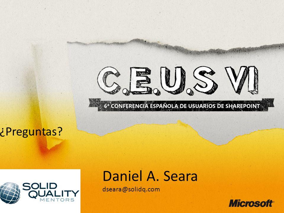 Daniel A. Seara dseara@solidq.com ¿Preguntas?