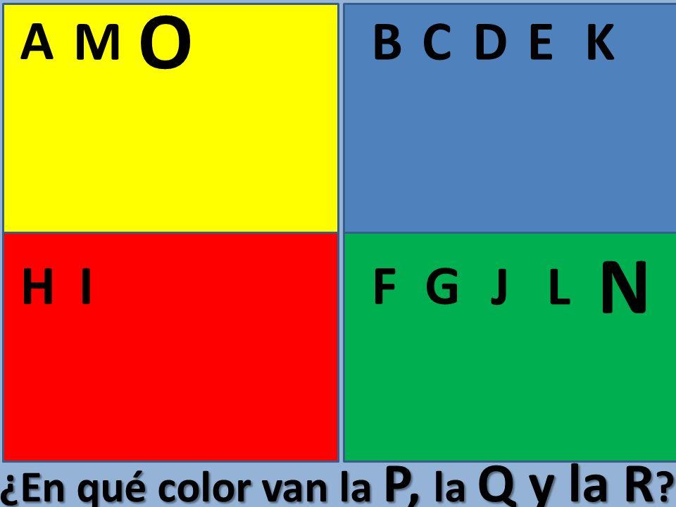 A BCE FGHI D J K L M N O ¿En qué color van la P, la Q y la R ?