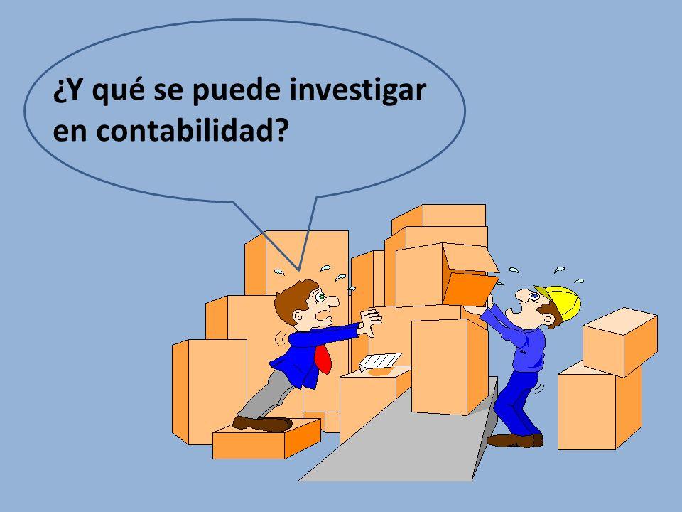 ¿Y qué se puede investigar en contabilidad?