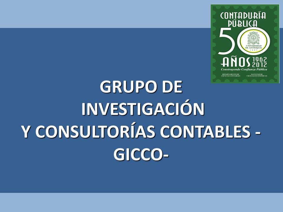 GRUPO DE INVESTIGACIÓN INVESTIGACIÓN Y CONSULTORÍAS CONTABLES - GICCO-