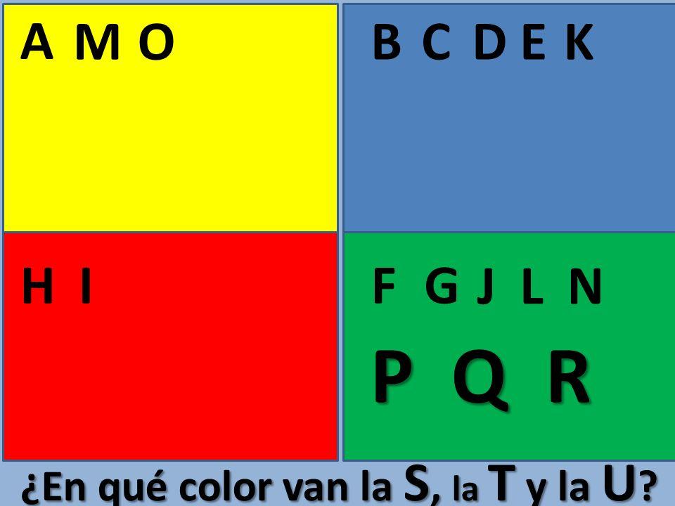 A BCE FGHI D J K L M N O ¿En qué color van la S, la T y la U ? P Q R