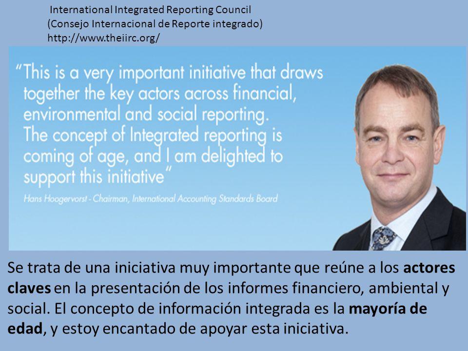 Se trata de una iniciativa muy importante que reúne a los actores claves en la presentación de los informes financiero, ambiental y social. El concept