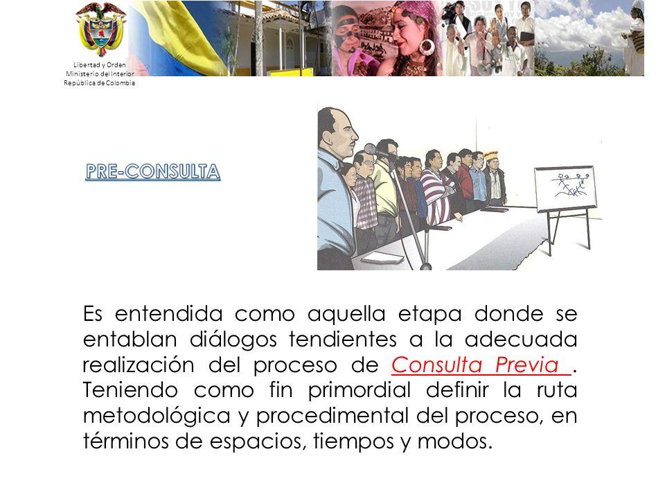 Libertad y Orden Ministerio del Interior República de Colombia Es entendida como aquella etapa donde se entablan diálogos tendientes a la adecuada rea