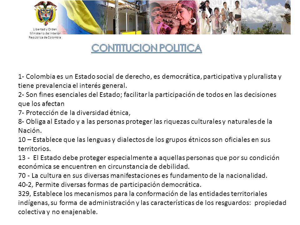 Libertad y Orden Ministerio del Interior República de Colombia 330 Señala que en los territorios indígenas, estarán gobernados por consejos conformados y reglamentados según los usos y costumbres de sus comunidades, y determina las funciones que tiene a su cargo: 1.