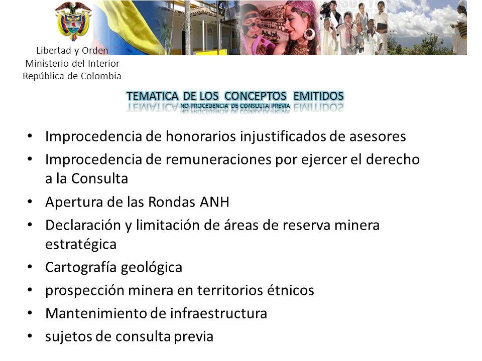 Libertad y Orden Ministerio del Interior República de Colombia Improcedencia de honorarios injustificados de asesores Improcedencia de remuneraciones