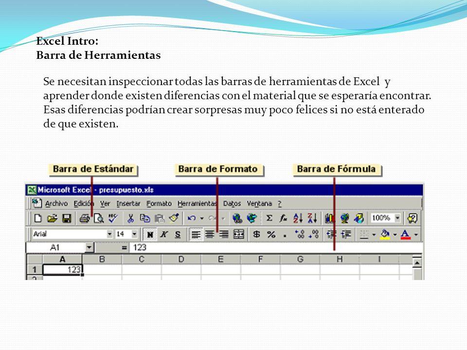 Excel Intro: Barra de Herramientas Se necesitan inspeccionar todas las barras de herramientas de Excel y aprender donde existen diferencias con el mat