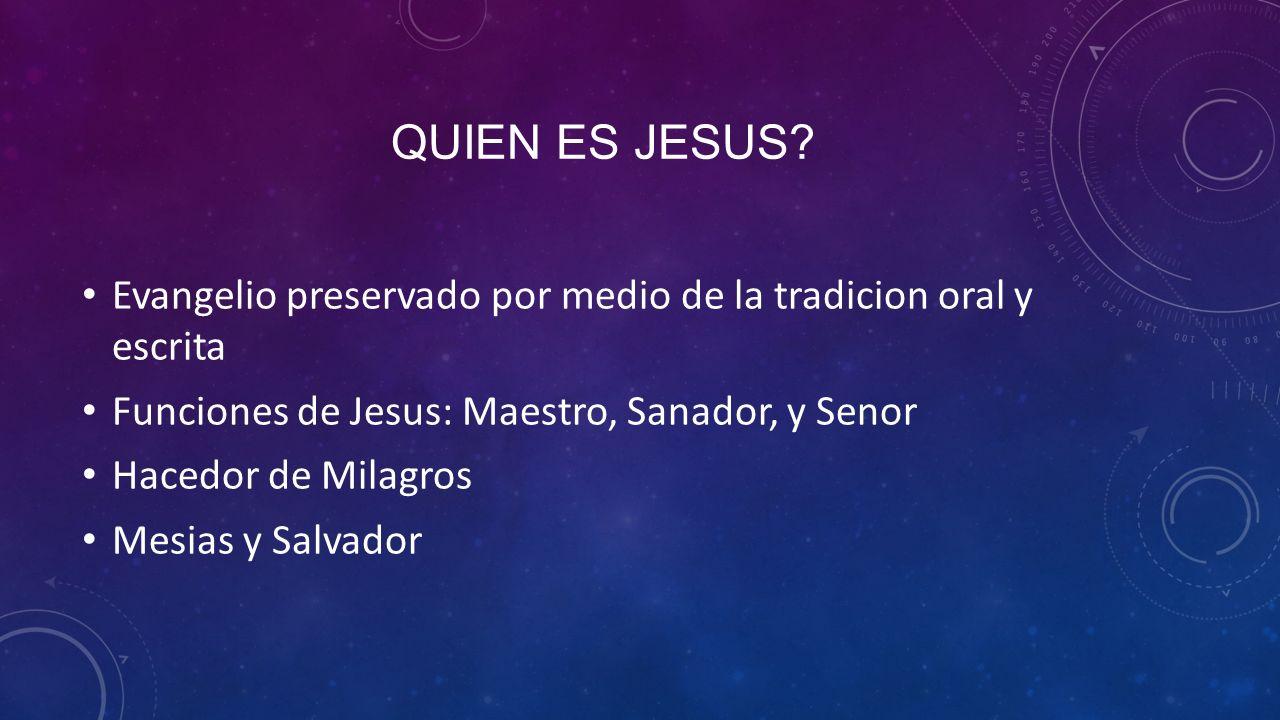 QUIEN ES JESUS.