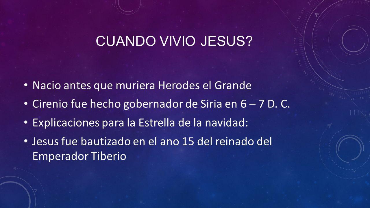 CUANDO VIVIO JESUS.