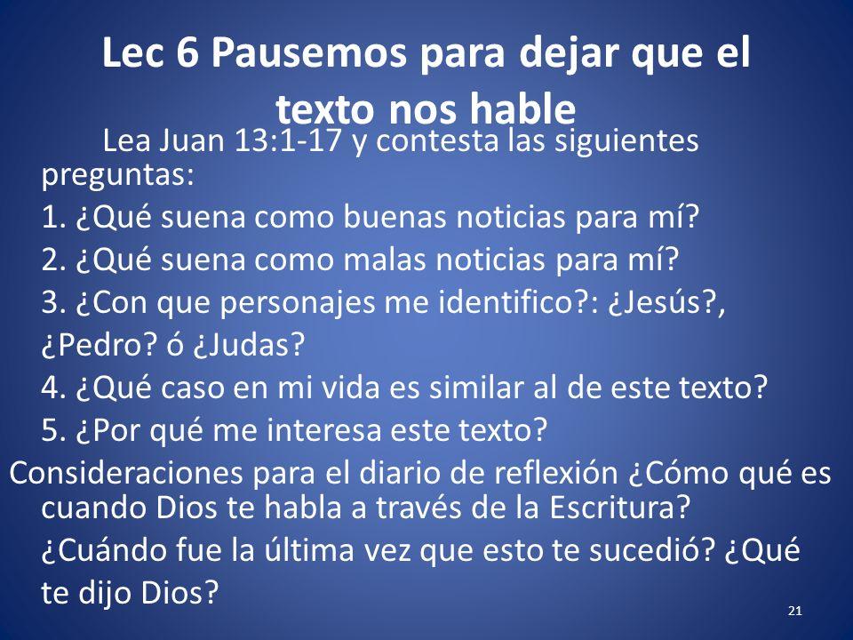 Lec 6 Pausemos para dejar que el texto nos hable 20 Investigación La predicación requiere que nos conozcamos a nosotros mismos.