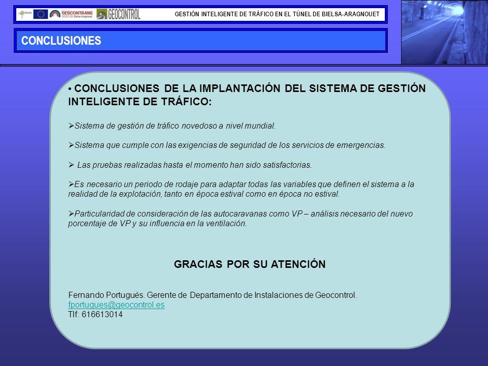 CONCLUSIONES GESTIÓN INTELIGENTE DE TRÁFICO EN EL TÚNEL DE BIELSA-ARAGNOUET CONCLUSIONES DE LA IMPLANTACIÓN DEL SISTEMA DE GESTIÓN INTELIGENTE DE TRÁF