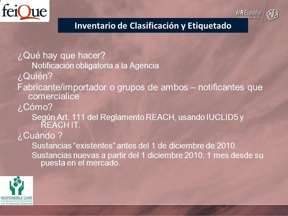 ¿Qué hay que hacer? Notificación obligatoria a la Agencia ¿Quién? Fabricante/importador o grupos de ambos – notificantes que comercialice ¿Cómo? Según