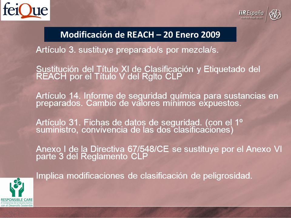 Artículo 3. sustituye preparado/s por mezcla/s. Sustitución del Título XI de Clasificación y Etiquetado del REACH por el Título V del Rglto CLP Artícu