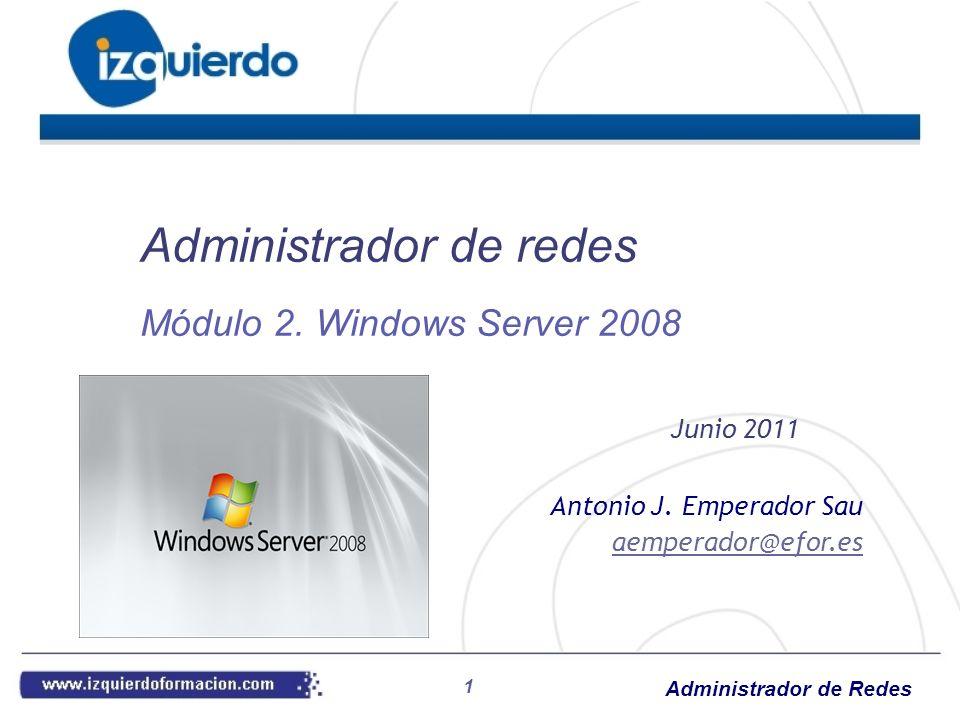 Administrador de Redes 2 1. Requerimientos e instalación