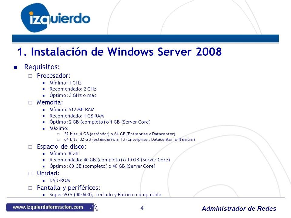 Administrador de Redes 5 Software: Software de máquina virtual: Virtual PC 2007 http://www.microsoft.com/downloads/details.aspx?FamilyID=28C97D22-6EB8-4A09- A7F7-F6C7A1F000B5&displayLang=eshttp://www.microsoft.com/downloads/details.aspx?FamilyID=28C97D22-6EB8-4A09- A7F7-F6C7A1F000B5&displayLang=es Software Windows Server 2008 de Evaluación Windows Server 2008 Standard http://www.microsoft.com/downloads/details.aspx?FamilyID=b6e99d4c-a40e-4fd2-a0f7- 32212b520f50&displayLang=es http://www.microsoft.com/downloads/details.aspx?FamilyID=b6e99d4c-a40e-4fd2-a0f7- 32212b520f50&displayLang=es Instalación: 1.