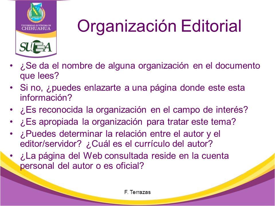 Organización Editorial ¿Se da el nombre de alguna organización en el documento que lees.