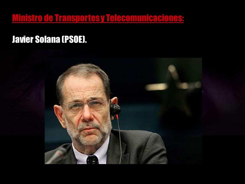 Ministro de Economía: Ramón Tamames (PCE).