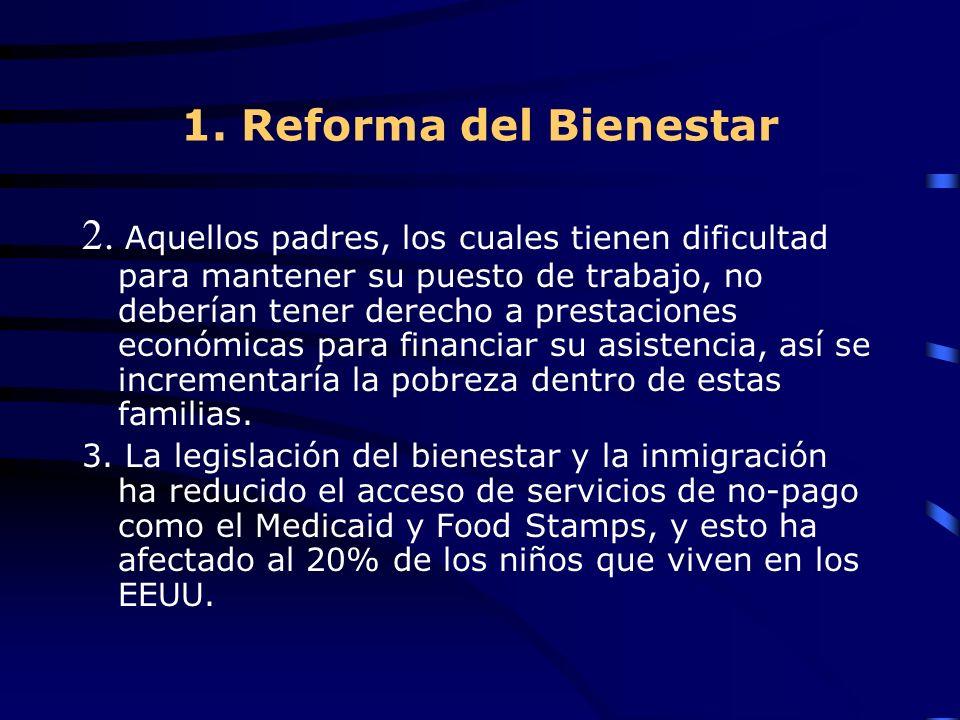 1. Reforma del Bienestar 2.