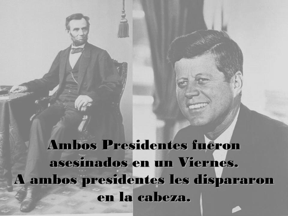 Ambos Presidentes fueron asesinados en un Viernes. A ambos presidentes les dispararon en la cabeza.