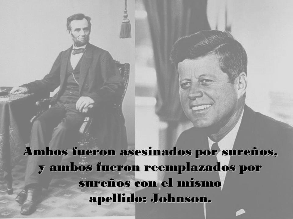 Ambos fueron asesinados por sureños, y ambos fueron reemplazados por sureños con el mismo apellido: Johnson.