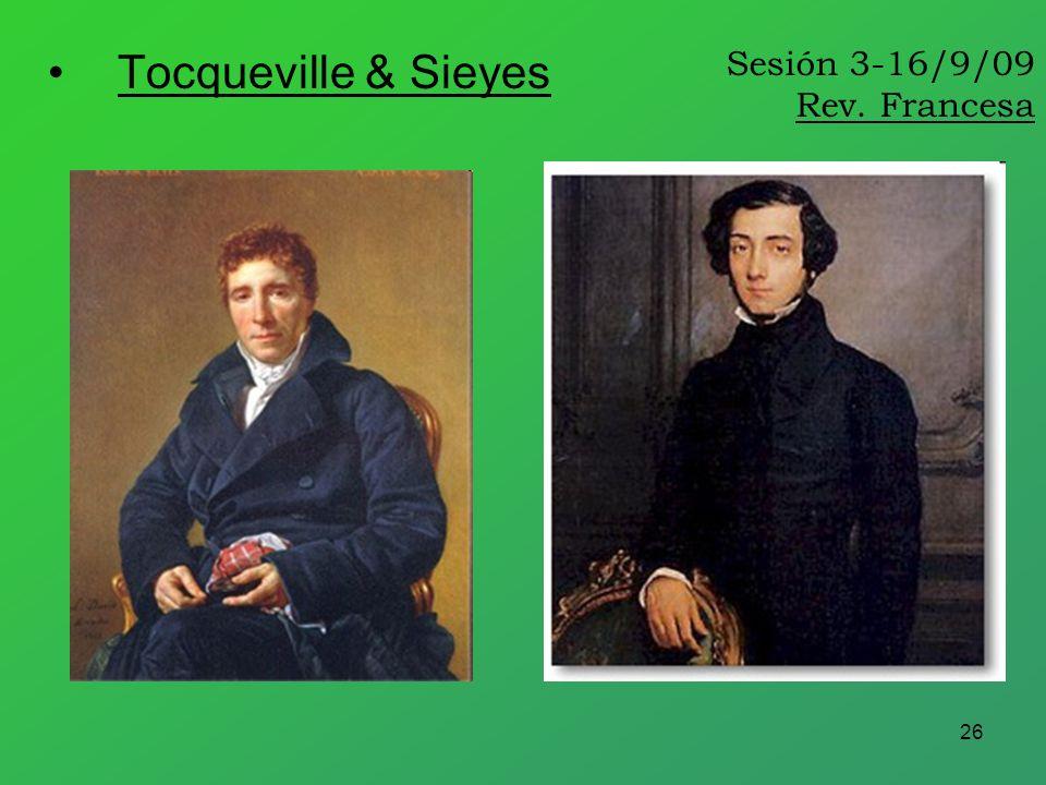 26 Sesión 3-16/9/09 Rev. Francesa Tocqueville & Sieyes
