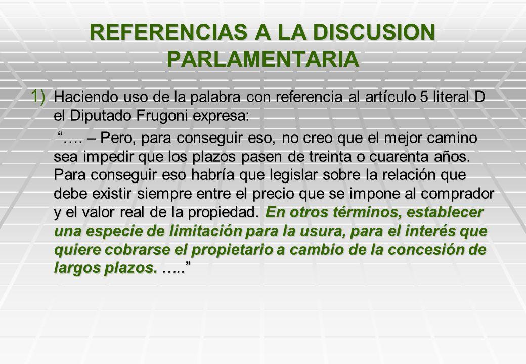 ¿CUAL ES LA RAZON DEL ARTICULO 36? INTERES COMPENSATORIO L La discusión parlamentaria contiene escasas referencias P Parece no estar regulado en la le