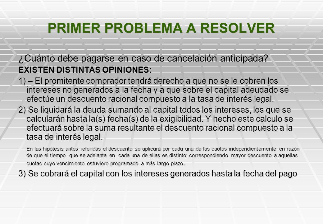 PROBLEMAS A RESOLVER Actualmente en las promesas se estipula normalmente un interés lineal (simple) sobre saldo, cuya tasa y formula de calculo surgen