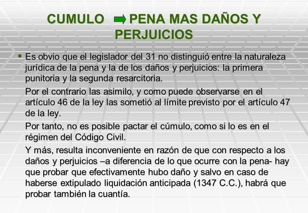 CUMULO PENA MAS DAÑOS Y PERJUICIOS Artículo 4º. El instrumento deberá contener esencialmente: …… Artículo 4º. El instrumento deberá contener esencialm