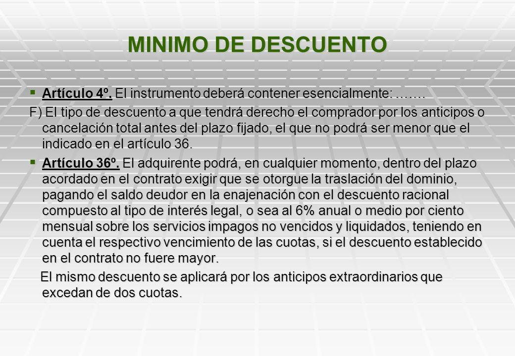 MINIMO DE DESCUENTO Artículo 4º.El instrumento deberá contener esencialmente: …….