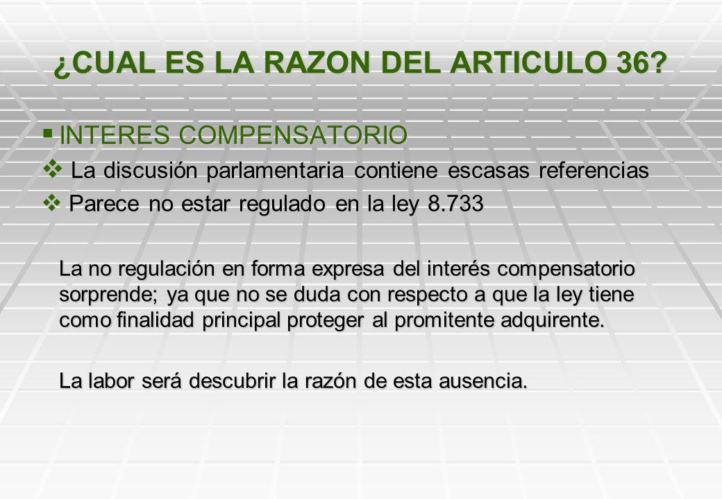 ¿CUAL ES LA RAZON DEL ARTICULO 36.
