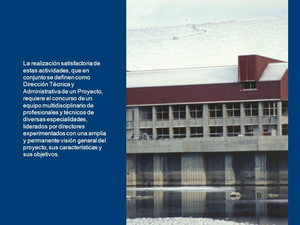 La realización satisfactoria de estas actividades, que en conjunto se definen como Dirección Técnica y Administrativa de un Proyecto, requiere el conc