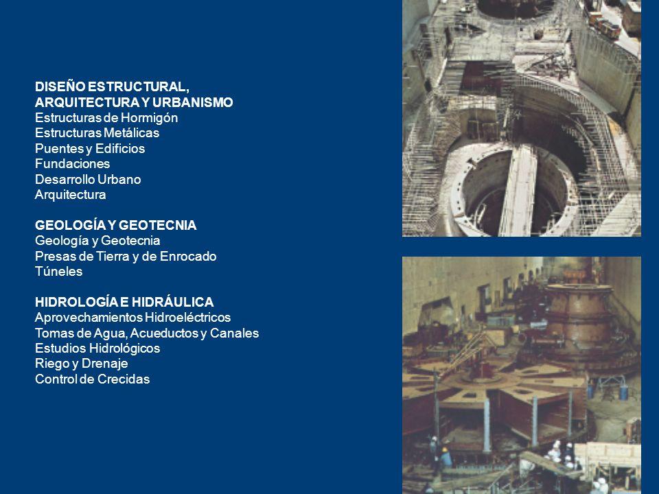 DISEÑO ESTRUCTURAL, ARQUITECTURA Y URBANISMO Estructuras de Hormigón Estructuras Metálicas Puentes y Edificios Fundaciones Desarrollo Urbano Arquitect