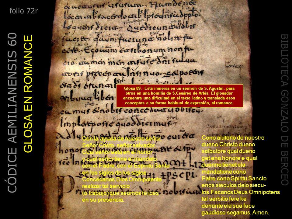 ¿Sabías que la escritura en los pergaminos se hacía con plumas de ave, como la que aquí se muestra? Veamos dos ejemplos de estas glosas La primera esc